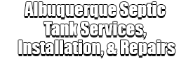 Albuquerque Septic Tank Services, Installation, & Repairs Logo-5 Star Google Review-Albuquerque Septic Tank Services, Installation, & Repairs-We offer Septic Service & Repairs, Septic Tank Installations, Septic Tank Cleaning, Commercial, Septic System, Drain Cleaning, Line Snaking, Portable Toilet, Grease Trap Pumping & Cleaning, Septic Tank Pumping, Sewage Pump, Sewer Line Repair, Septic Tank Replacement, Septic Maintenance, Sewer Line Replacement, Porta Potty Rentals